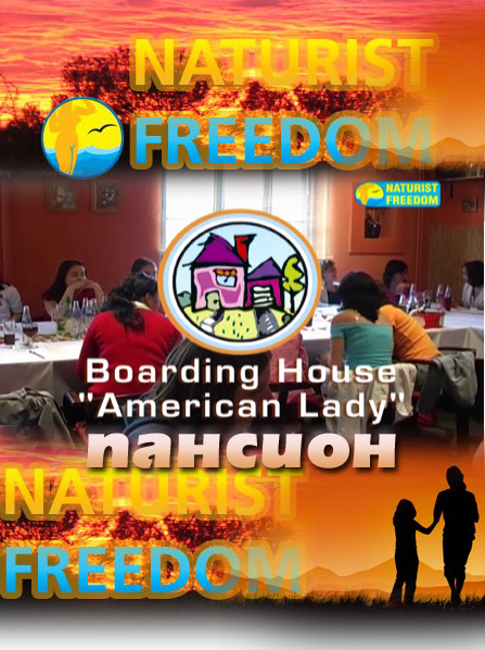 Boarding House American Lady-Naturist Freedom