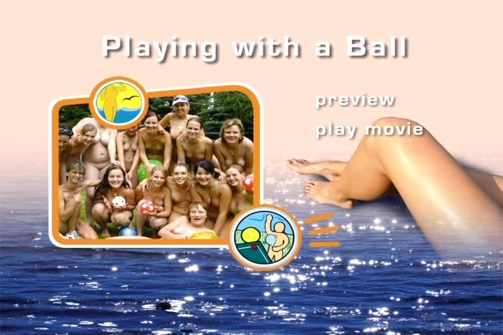 Playing With a Ball-Naturist Freedom  家族ヌーディストビデオ