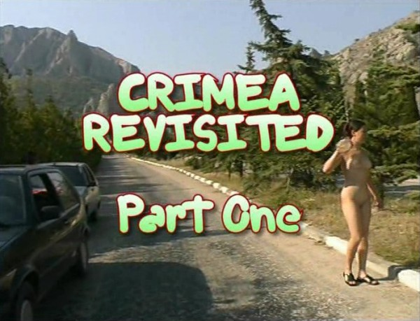 Nudist Family Video – Crimea Revisited Part1  ヌーディスト家族のビデオ