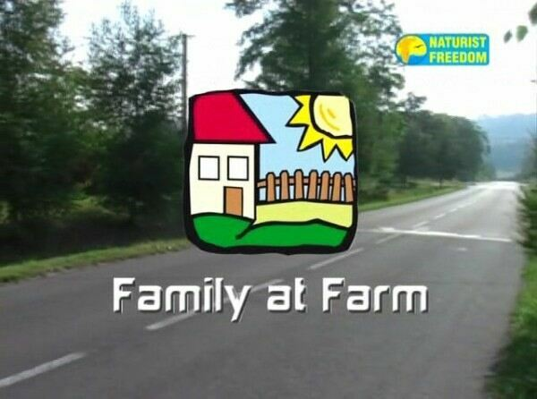 Family at Farm-Naturist Freedom  ヌーディスト家族ビデオ