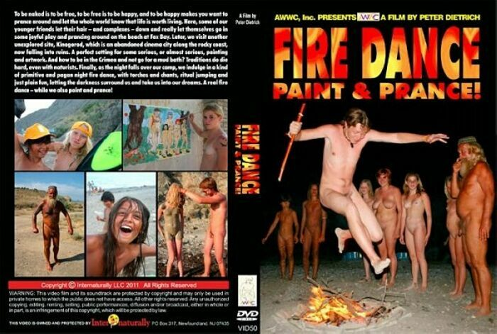 Fire Dance, Paint &Prance-Family Nudism ファミリーヌーディズム