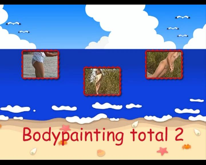 Bodypainting Total 2-Teens Nudist Family Video [Young Pure Nudism]